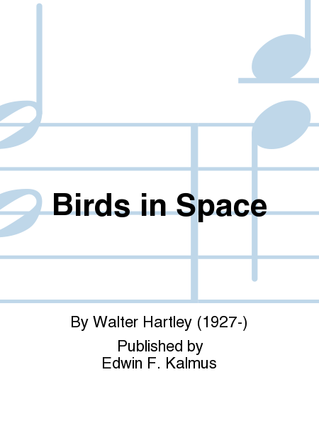 Birds in Space