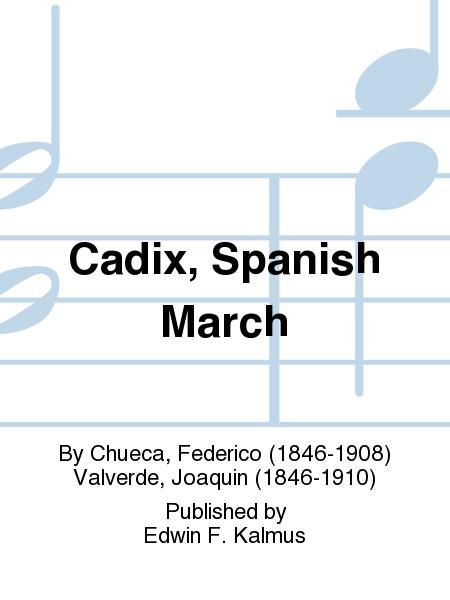 Cadix, Spanish March