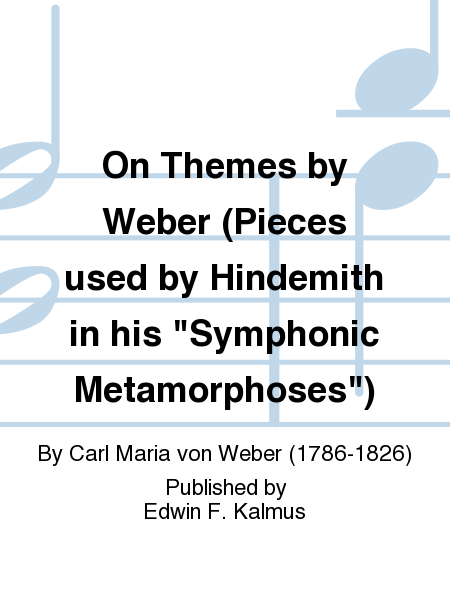 On Themes by Weber (Pieces used by Hindemith in his