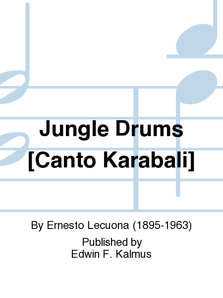 Jungle Drums [Canto Karabali]
