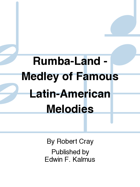 Rumba-Land - Medley of Famous Latin-American Melodies