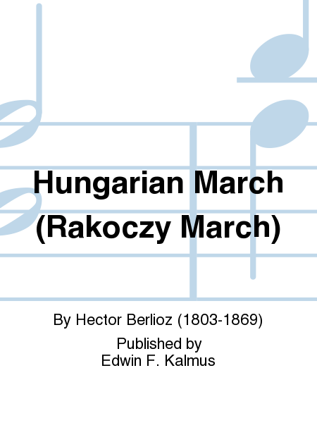 Hungarian March (Rakoczy March)