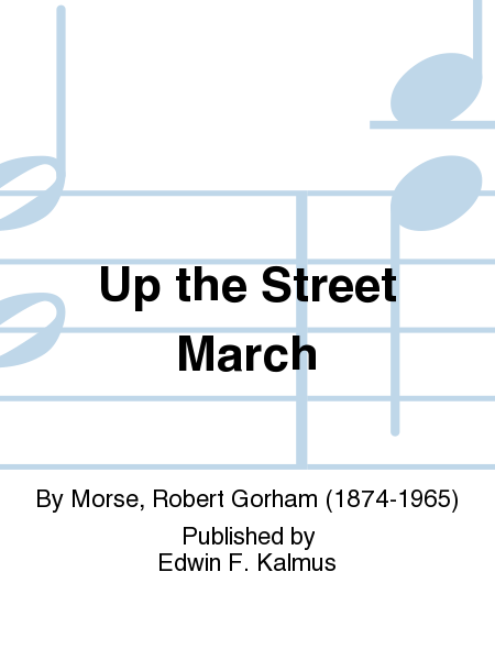 Up the Street March