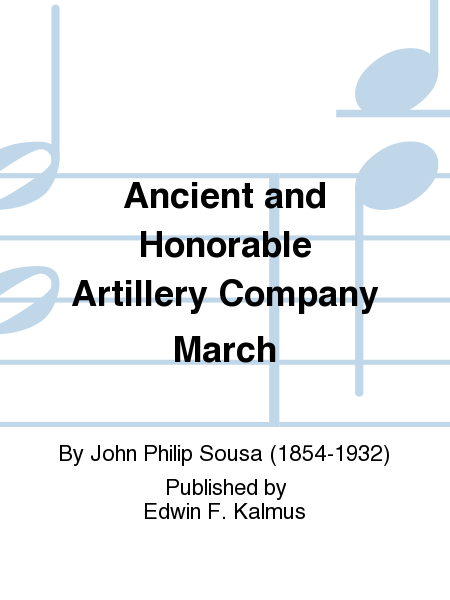 Ancient and Honorable Artillery Company March