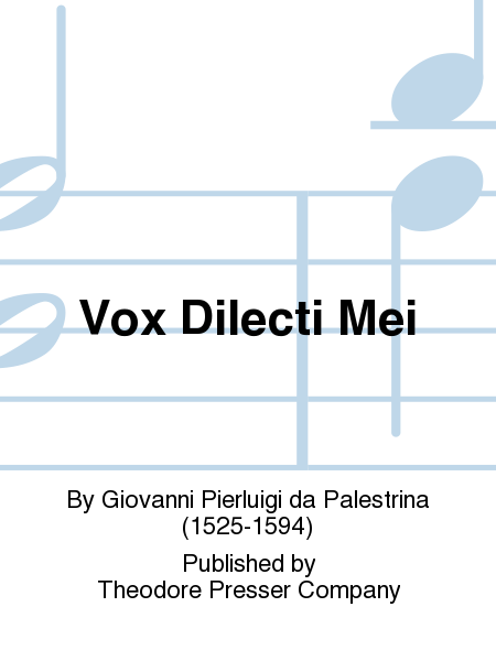 Vox Dilecti Mei
