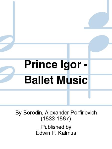 Prince Igor - Ballet Music