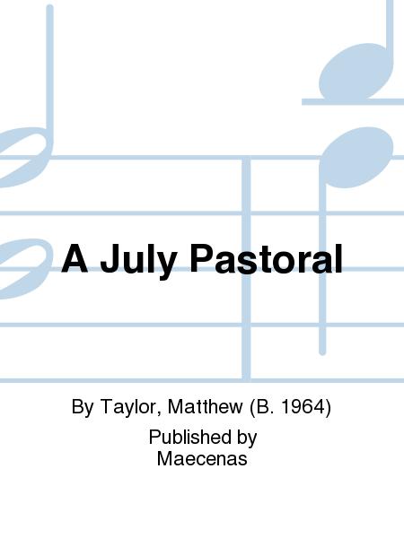 A July Pastoral