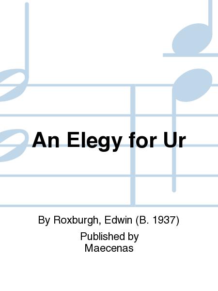An Elegy for Ur