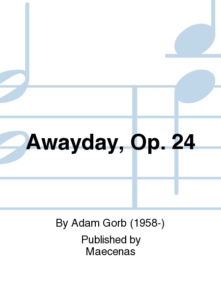Awayday, Op. 24