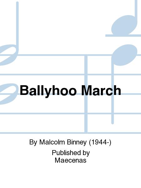 Ballyhoo March
