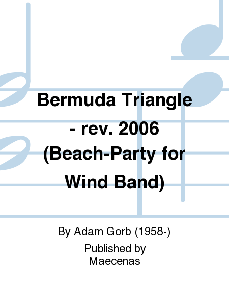 Bermuda Triangle - rev. 2006 (Beach-Party for Wind Band)