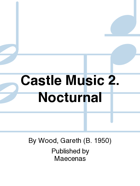 Castle Music 2. Nocturnal