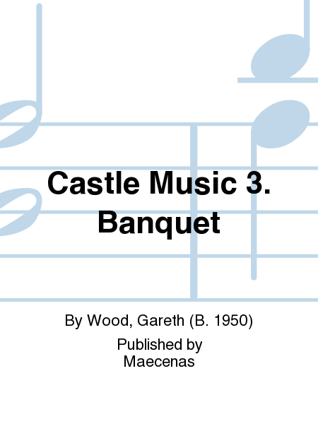 Castle Music 3. Banquet