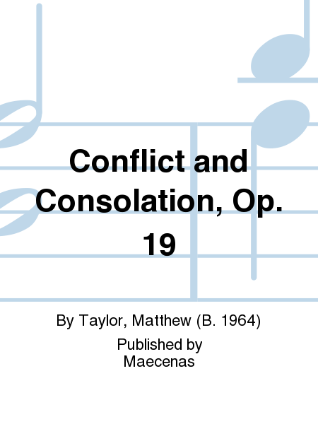 Conflict and Consolation, Op. 19