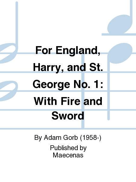 For England, Harry, and St. George No. 1: With Fire and Sword