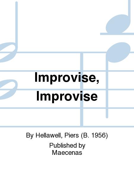 Improvise, Improvise