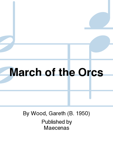 March of the Orcs