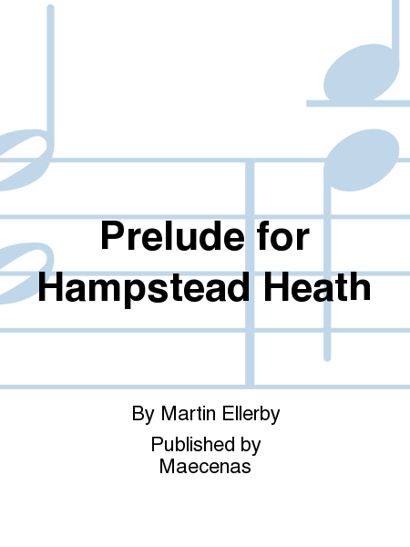 Prelude for Hampstead Heath