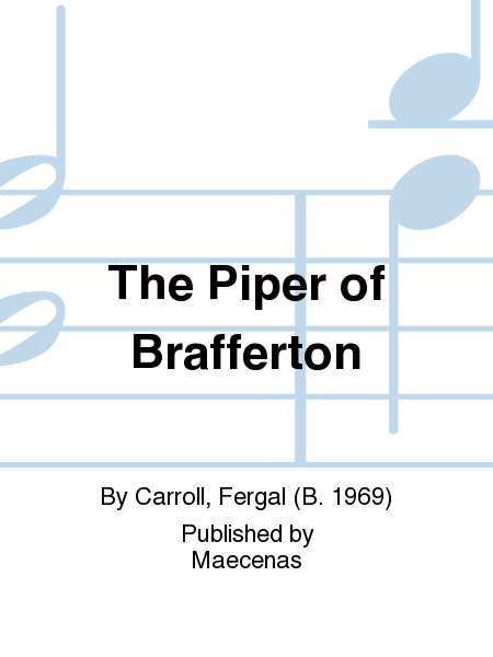 The Piper of Brafferton