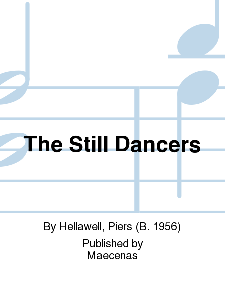 The Still Dancers