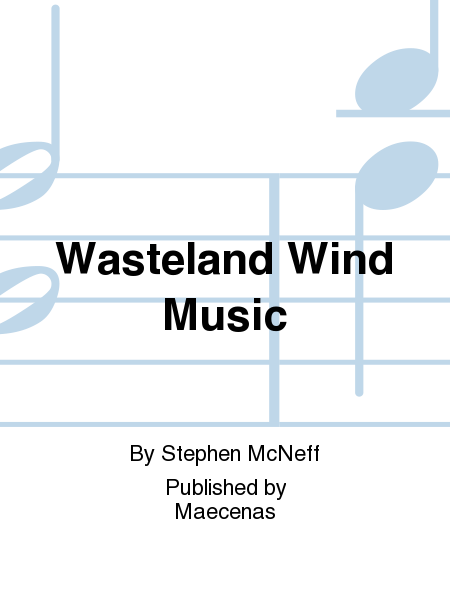 Wasteland Wind Music