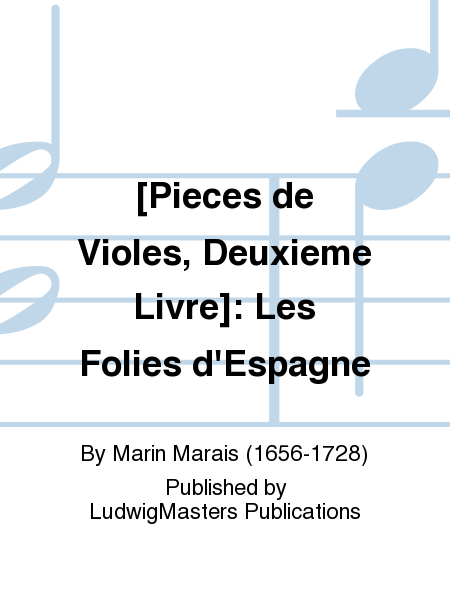 [Pieces de Violes, Deuxieme Livre]: Les Folies d'Espagne