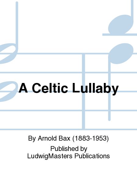 A Celtic Lullaby