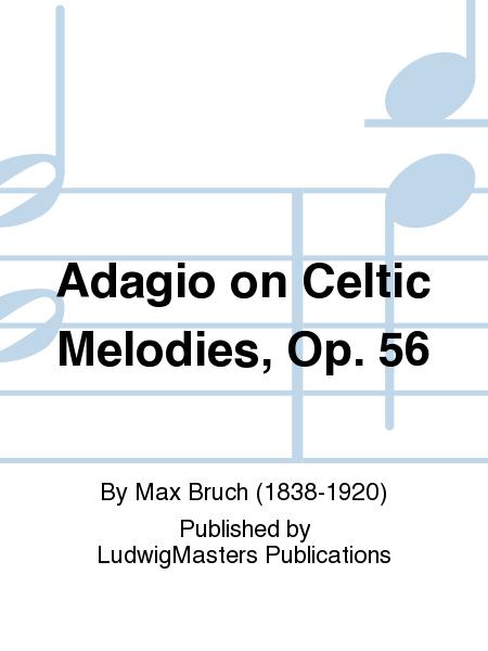 Adagio on Celtic Melodies, Op. 56