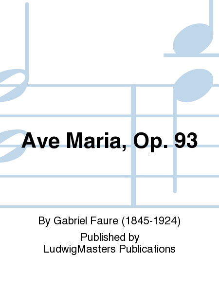 Ave Maria, Op. 93