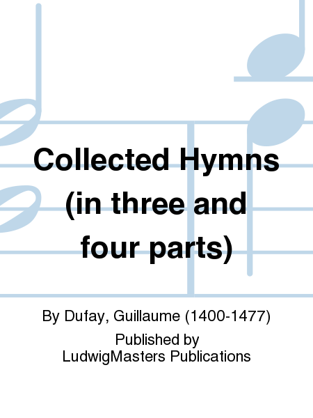 Collected Hymns (in three and four parts)