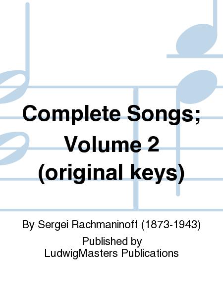 Complete Songs; Volume 2 (original keys)