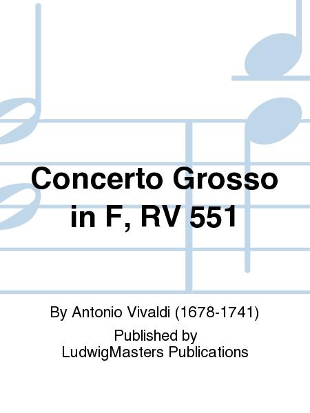 Concerto Grosso in F, RV 551