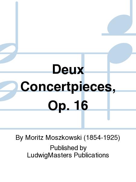 Deux Concertpieces, Op. 16