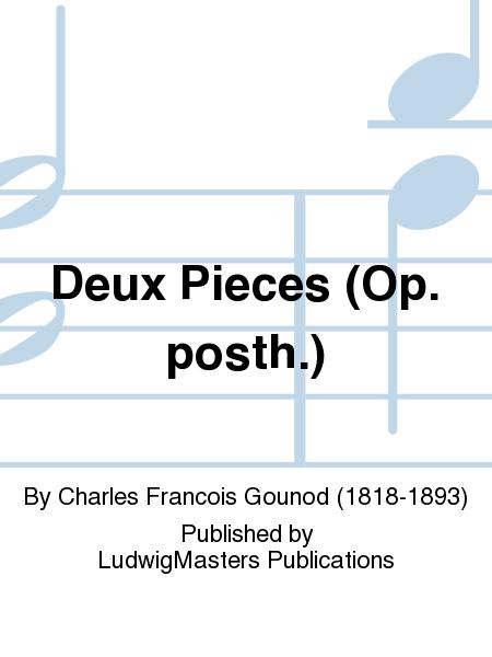 Deux Pieces (Op. posth.)