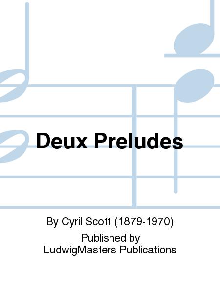Deux Preludes