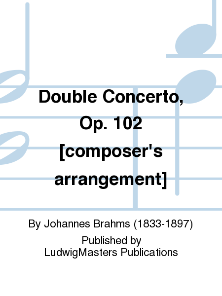 Double Concerto, Op. 102 [composer's arrangement]