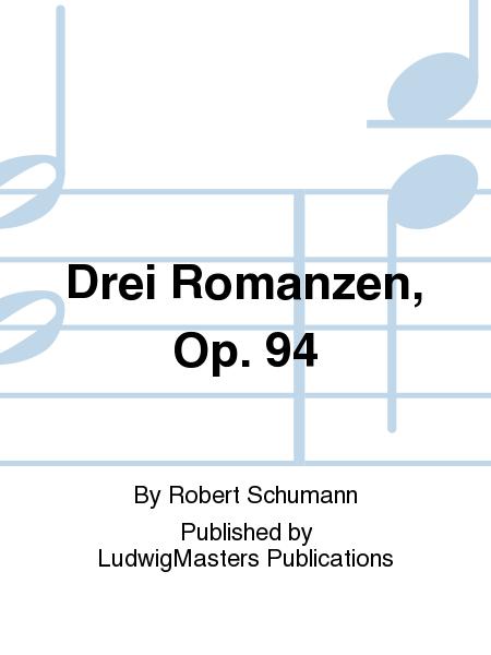 Drei Romanzen, Op. 94