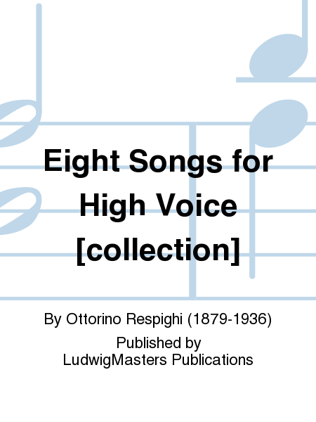 Eight Songs for High Voice [collection]
