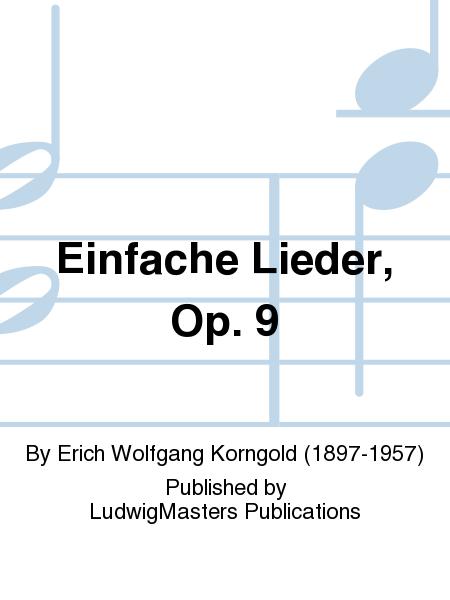 Einfache Lieder, Op. 9