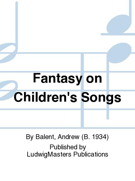 Fantasy on Children's Songs