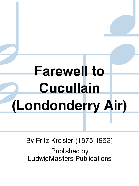 Farewell to Cucullain (Londonderry Air)