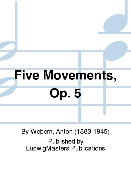 Five Movements, Op. 5