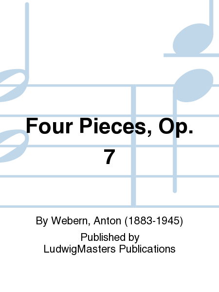 Four Pieces, Op. 7