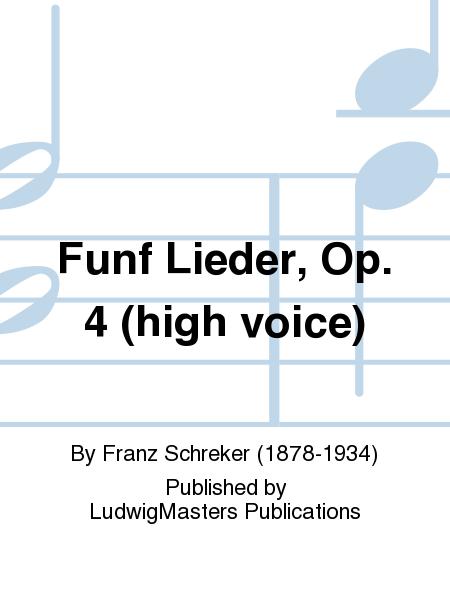Funf Lieder, Op. 4 (high voice)