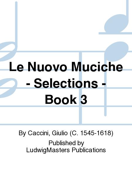 Le Nuovo Muciche - Selections - Book 3