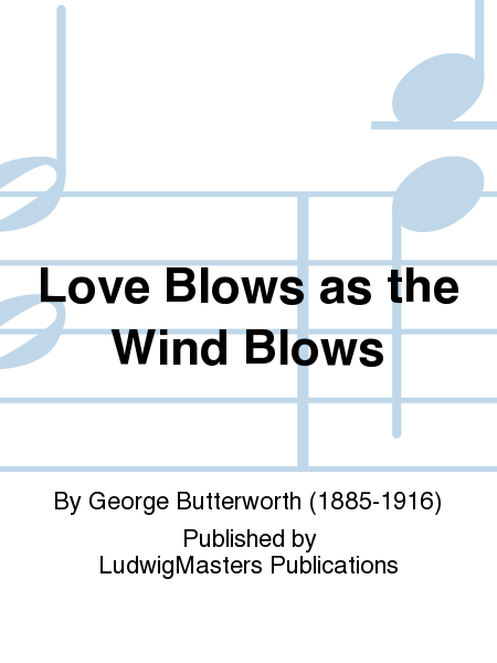 Love Blows as the Wind Blows