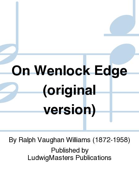 On Wenlock Edge (original version)