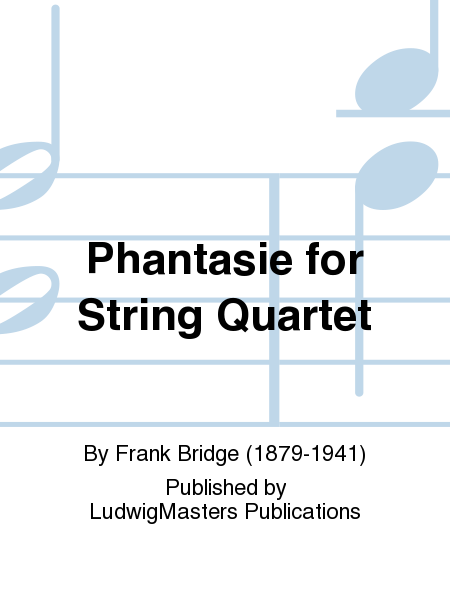 Phantasie for String Quartet