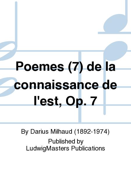 Poemes (7) de la connaissance de l'est, Op. 7