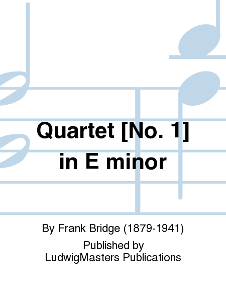 Quartet [No. 1] in E minor